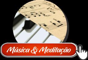 MÚSICA E MEDITAÇÃO